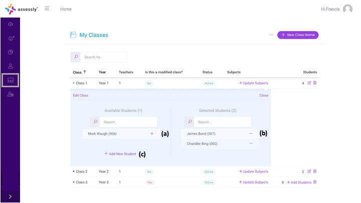 5. Here you can assign students to the class (a), view/remove current students assigned to the class (b) or add a new student to the system (c).