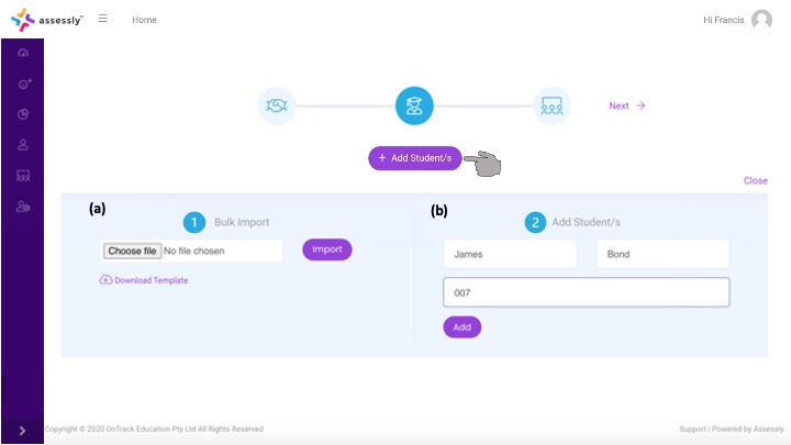 2. Click '+ Add Students' to begin adding your students. You can Bulk Import Students using a .csv (a) or add students individually (b). Student ID is required during this process – you can assign any ID and modify this later in the My Students menu
