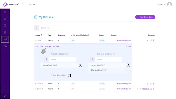 5. Here you can assign students to the class (a), view/remove current students assigned to the class (b) and add a new student to the system (c).  During this step it is important that the teacher/s is/are assigned to the class using the 'Manage Teachers' option.