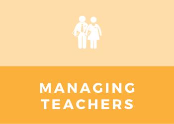 Schools- Managing Teachers